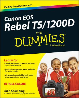 Canon Eos Rebel T5/1200d for Dummies By King, Julie Adair